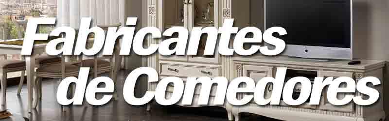 Fabricas de Comedores en Alicante. Comedores Modernos, Clasicos ...