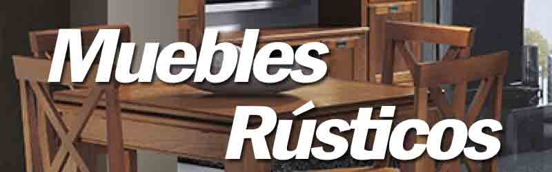 Tiendas de Muebles Rusticos, Provenzales y Coloniales. Comedores ...